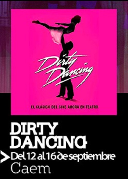 DIRTY DANCING 'EL MUSICAL'