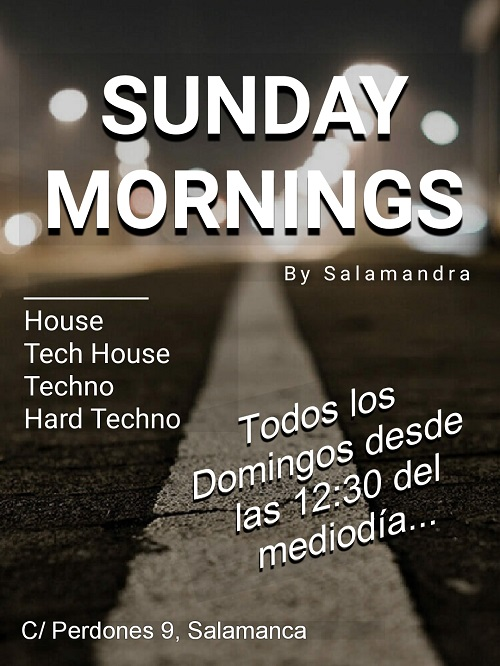 SUNDAY MORNINGS House, Tech house, Techno y Hard techno