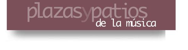 plazasypatios_musica